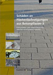 Schäden an Flächenbefestigungen aus Betonpflaster - Bd.2