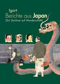 Berichte aus Japan - Ein Zeichner auf Wanderschaft