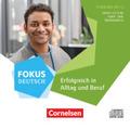 Fokus Deutsch - Allgemeine Ausgabe: B1+ - Erfolgreich in Alltag und Beruf: Vorkurs B1+, 1 Audio-CD