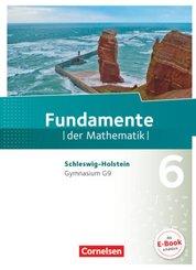 Fundamente der Mathematik, Gymnasium G9, Schleswig-Holstein: 6. Schuljahr, Schülerbuch