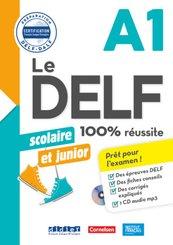 Le DELF Scolaire - Prüfungsvorbereitung - A1