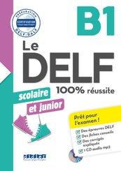 Le DELF scolaire et junior B1 - Übungsheft mit MP3-CD und Lösungen