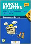 Durchstarten zur Zentralmatura 2019 - Deutsch AHS/BHS
