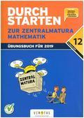 Durchstarten zur Zentralmatura 2019 - Mathematik AHS