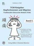 TCM-Ratgeber Kopfschmerzen und Migräne