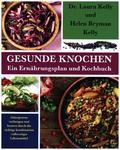Gesunde Knochen: Ein Ernährungsplan und Kochbuch