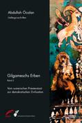 Gilgameschs Erben - Bd.2
