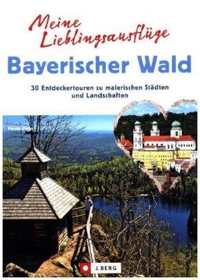 Meine Lieblingsausflüge Bayerischer Wald