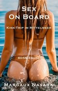 Sex on Board - Kink-Trip im Mittelmeer
