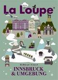 La Loupe Innsbruck & Umgebung - No.1