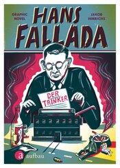 Hans Fallada. Der Trinker