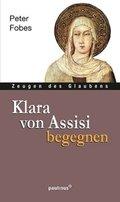 Klara von Assisi begegnen