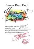 Handschrift ante portas - schreiben macht glücklich