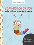 Lerngeschichten mit Wilma Wochenwurm - Tl.1
