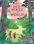 Epic Hikes of the World - Vol.1