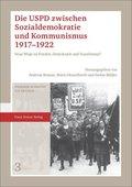 Die USPD zwischen Sozialdemokratie und Kommunismus 1917-1922