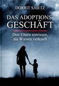 Das Adoptionsgeschäft