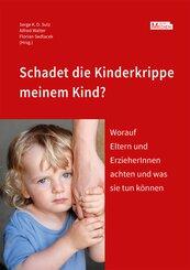 Schadet die Kinderkrippe meinem Kind?