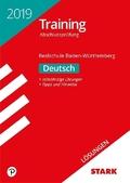 Training Abschlussprüfung 2019 - Realschule Baden-Württemberg - Deutsch Lösungsheft