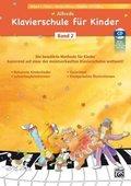 Alfreds Klavierschule für Kinder, m. 1 Audio-CD - Bd.2