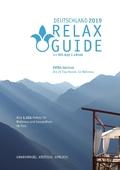 RELAX Guide 2019 Deutschland, kritisch getestet: alle Wellness- und Gesundheitshotels. Extra: Südtirol - die 25 Top-Spa-