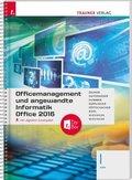 Officemanagement und angewandte Informatik I HAK Office 2016, inkl. digitalem Zusatzpaket