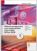 Officemanagement und angewandte Informatik III HAK Office 2016, inkl. digitalem Zusatzpaket