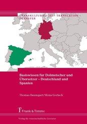 Basiswissen für Dolmetscher und Übersetzer - Deutschland und Spanien
