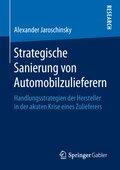 Strategische Sanierung von Automobilzulieferern