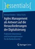 Agiles Management als Antwort auf die Herausforderungen der Digitalisierung