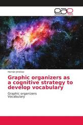 Graphic organizers as a cognitive strategy to develop vocabulary