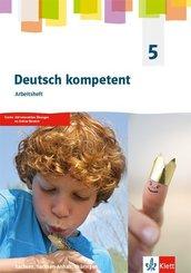 deutsch.kompetent. Ausgabe Sachsen, Sachsen-Anhalt, Thüringen ab 2019: 5. Klasse, Arbeitsheft