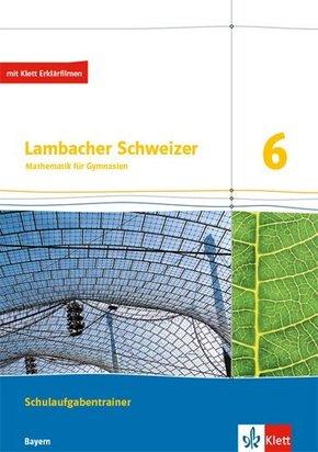 Lambacher-Schweizer, Ausgabe Bayern 2017: Lambacher Schweizer Mathematik 6. Ausgabe Bayern, m. 1 Beilage