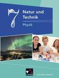 Natur und Technik - Gymnasium Bayern: 7. Jahrgangsstufe, Schülerbuch - Physik