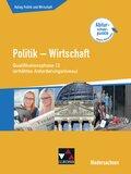 Kolleg Politik und Wirtschaft, Ausgabe Niedersachsen: Qualifikationsphase 12 erhöhtes Anforderungsniveau