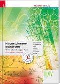 Naturwissenschaften III/IV HTL Chemie, Biotechnologie, Physik, inkl. digitalem Zusatzpaket