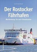 Der Rostocker Fährhafen