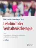 Lehrbuch der Verhaltenstherapie: Psychologische Therapie bei Indikationen im Kindes- und Jugendalter; .3