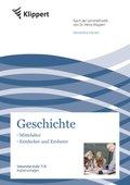 Geschichte 7/8, Mittelalter - Entdecker und Eroberer
