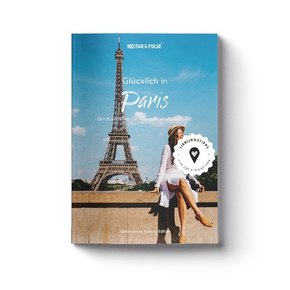 Glücklich in Paris
