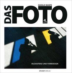 Das Foto - Bildaufbau und Farbdesign
