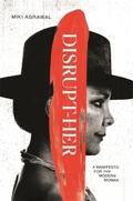 Disrupt-Her