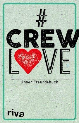 #CrewLove - Unser Freundebuch