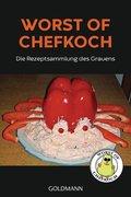 Worst of Chefkoch - die Rezeptsammlung des Grauens