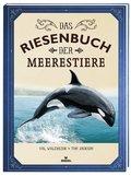 Das Riesenbuch der Meerestiere