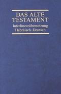 Das Alte Testament, Interlinearübersetzung, Hebräisch-Deutsch - Bd.4