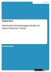 """Emotionale Inszenierungstechniken in James Camerons """"Avatar"""""""