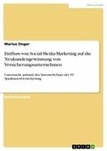 Einfluss von Social-Media-Marketing auf die Neukundengewinnung von Versicherungsunternehmen