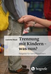 Trennung mit Kindern - was nun?