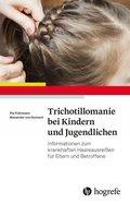 Trichotillomanie bei Kindern und Jugendlichen